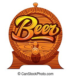 Color vector illustration with oak barrel and calligraphic ...