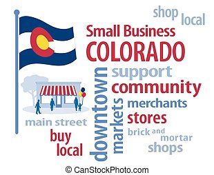Colorado Flag Small Business - Small Business word cloud...