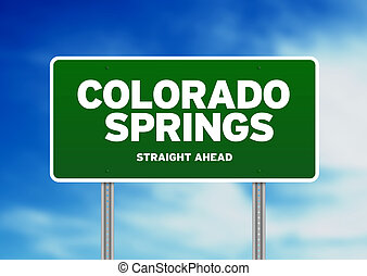 Colorado Springs, Colorado Highway Sign - Green Colorado...
