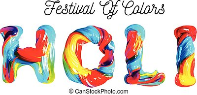Colorful 3d text holi. Holiday of colors in India