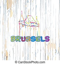 Colorful Brussels drawing on wooden background