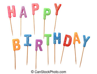 Colorful candles in letters saying Happy Birthday, isolated on white background (clipping path)