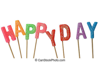 Colorful candles in letters saying Happy day, isolated on white background