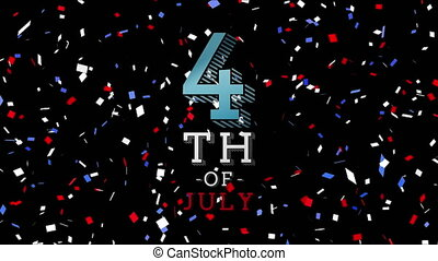 Colorful confetti falling over Independence Day text