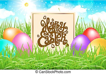 Colorful eggs in a field of grass with blue sky. happy easter lettering modern calligraphy, vector