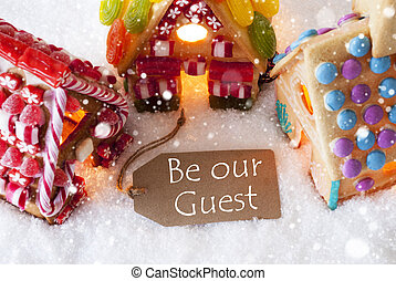 Colorful Gingerbread House, Snowflakes, Text Be Our Guest
