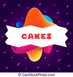 Colorful gradient flyer for cafe on bright and glossy background with cakes quote. Linear doodle illustration of food. Composition of multi-colored gradients and abstract shapes.