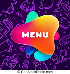 Colorful gradient flyer for cafe on bright and glossy background with menu quote. Linear doodle illustration of food. Composition of multi-colored gradients and abstract shapes.