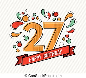 Colorful happy birthday number 27 flat line design - Happy...