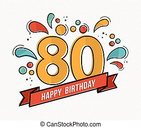 Colorful happy birthday number 80 flat line design - Happy ...