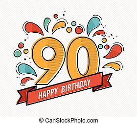Happy birthday number 90, greeting card for ninety year in modern flat line art with colorful geometric shapes. Anniversary party invitation, congratulations or celebration design. EPS10 vector.
