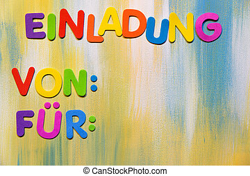 colorful letters, german word, invitation - colorful...