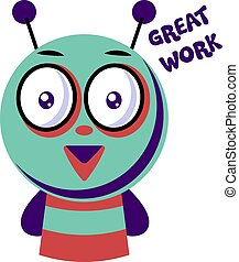 Colorful monster saying Great work vector illustration on a white background