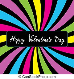 Colorful party card. Happy Valentines day