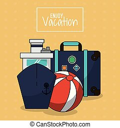 colorful poster of enjoy vacation with cruise ship and luggage and beach ball
