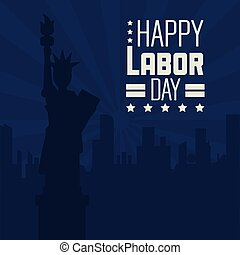colorful poster of happy labor day with dark blue background of statue of liberty and city