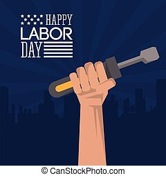 colorful poster of happy labor day with dark blue silhouette of city in background and hand holding tool screwdriver