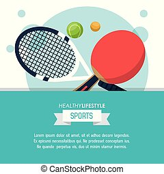 colorful poster of healthy lifestyle sports with rackets and balls of tennis and ping pong