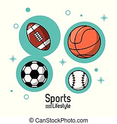 colorful poster of sports lifestyle with balls of football and basketball and soccer and baseball