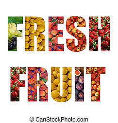 Colorful ripe fruit inside text on white backround