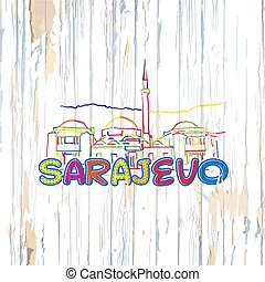 Colorful Sarajevo drawing on wooden background