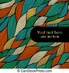 colorful seamless abstract hand-drawn pattern, waves background with place for your text, greeting card