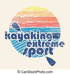 "colorful vector illustration with signature ""Kayaking extreme sport"" in flat design style on textured background as template for your design, article or print"
