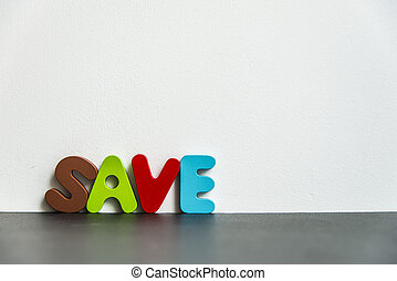 Colorful wooden word Save with white background