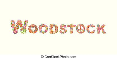 Colorful Woodstock flowers lettering with hippie peace symbol with flower power and paisley for t shirt print, party poster and other design on white background