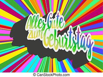 colorful words Alles Gute zum Geburtstag - Happy Birthday in...