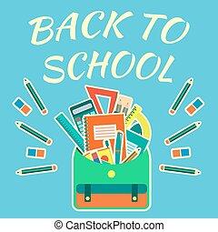 colorido, vector, back to la escuela, cartel, con, herramientas de la escuela, en, mochila, en, brillante azul, plano de fondo