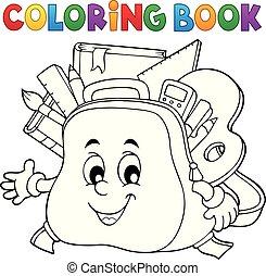 Coloring book happy schoolbag topic 1