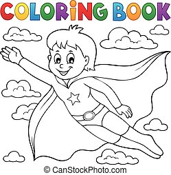 Coloring book super hero boy theme 1