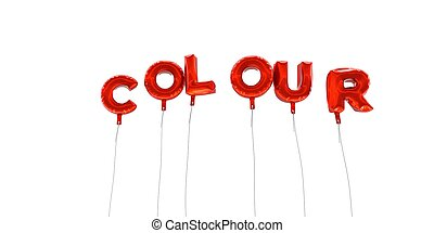 COLOUR - word made from red foil balloons - 3D rendered.