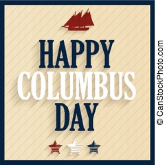 Columbus Day retro poster with ship