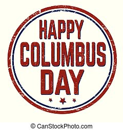 Columbus day sign or stamp on white background, vector...