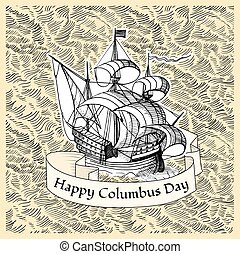 Columbus Day vintage poster with hand drawn ship