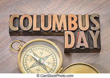 Columbus Day word abstract in wood type