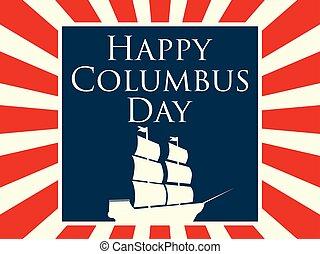 columbus, strahlen, segeln, entdecker, masts., tag, abbildung, ship., america., vektor, schiff, feiertag, karte, glücklich