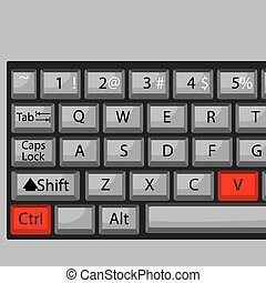 Combination of buttons to paste. Keyboard ctrl V, combination key, fast and quickly command. Vector graphic illustration
