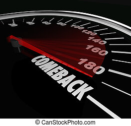 Comeback Speedometer Word Return Bounce Back Win Competition
