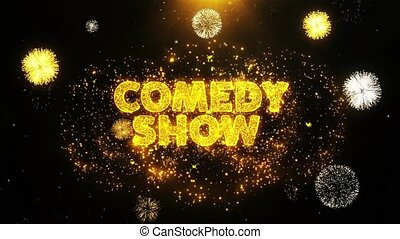 Comedy Show Text on Firework Display Explosion Particles. Sale, Discount Price, Off Deals, Offer promotion offer percent discount ads 4K Loop Animation.