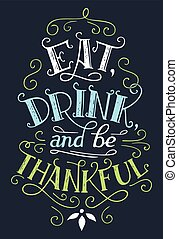comer, bebida, y, ser, agradecido, decoración de casa, señal