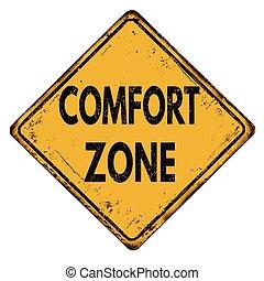 Comfort zone vintage metal sign - Comfort zone vintage rusty...