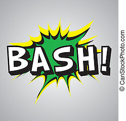 Comic book explosion bubble - bash - Comic book explosion...