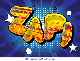 Comic book Zap word effect on bright  abstract background.