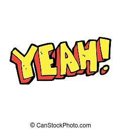 retro comic book style cartoon yeah! shout