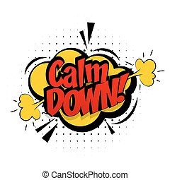 Comic sound effects pop art vector style calm down. Sound...