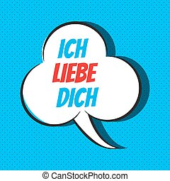 Comic speech bubble with phrase ich liebe dich - Comic...