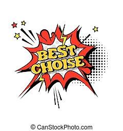 Comic Speech Chat Bubble Pop Art Style Best Choise Expression Text Icon